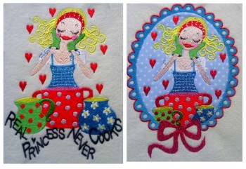 ♥REAL PRINCESS NEVER COOKS♥ Rosies`s Best EMBROIDERY-File 13x18cm