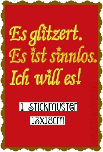 ♥ES glitzett ES ist SINNLOS ich WILL es♥ Embroidery FILE 1€-SPARbie GERMAN