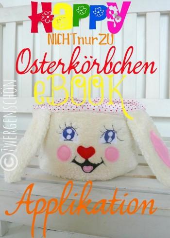 nichtNURzu ♥OSTERkörbchen♥ eBOOK Applikation ohne STICKMASCHINE Schnittmuster