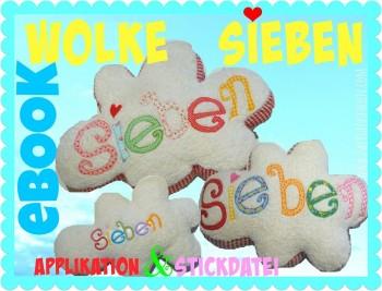 ♥WOLKE SIEBEN♥ eBOOK inkl. STICKDATEI und APPLIKATION!!! 1€-SPARbie