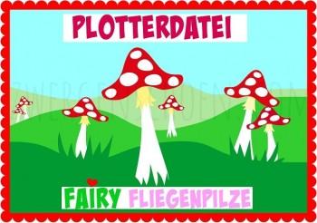 ♥FAIRY PILZE♥ Plotterdatei BUNT&SILHOUETTE SVG, DFX, JPG