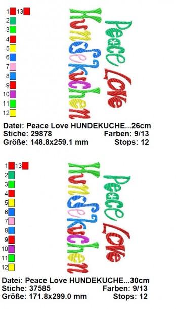 ♥PEACE LOVE HUNDEKUCHEN♥ Stickmuster 16x26 18x30cm