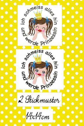 ♥Ich schmeiss alles hin und werde Prinzessin♥ GERMAN Embroidery 14x14cm