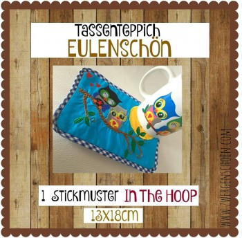 ♥TASSENTEPPICH♥ Stickmuster ITH EULENSCHöN 13x18cm