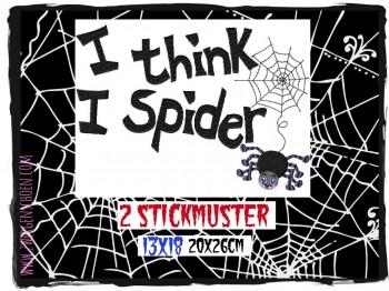 ♥ I THINK I SPIDER♥ Stickmuster 13x18 20x26cm