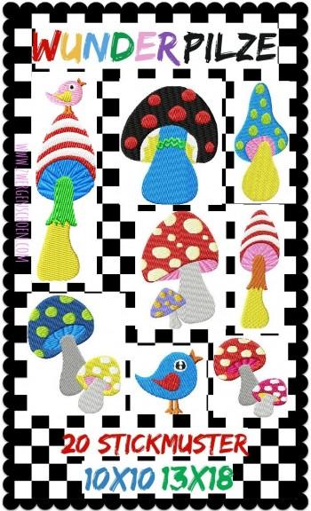 ♥WUNDERpilze♥ Embroidery FILE-Set crazy MUSHROOMS 10x10 13x18cm