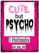 ♥CUTE but PSYCHO♥ 1€-SPARbie PLOTTERDATEI
