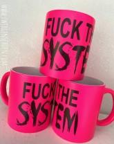 ♥FCK THE SYSTEM♥ Tasse NEON Keramik PINK 350ml HANDWÄSCHE!!!