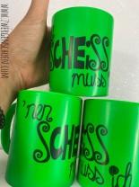 ♥NEN SCHEISS MUSS ICH♥ Tasse NEON Keramik GRÜN 350ml HANDWÄSCHE!!!