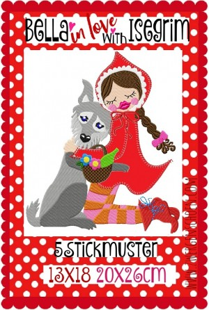 ♥BELLA in LOVE with ISEGRIM♥ Stickmuster ROTKÄPPCHEN Wolf 13x18 20x26cm