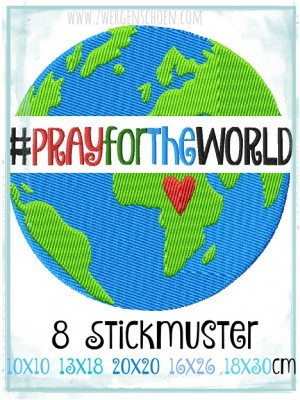 ♥PRAY for the WORLD♥ 1€-SPARbie EMBROIDERY-FILE 10x10 13x18 16x26 20x20 18x30cm