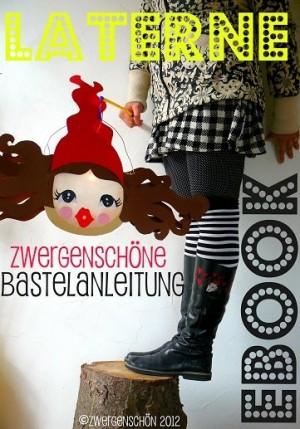 ♥LATERNE♥ Milli Zwergenschön BASTELANLEITUNG eBOOK