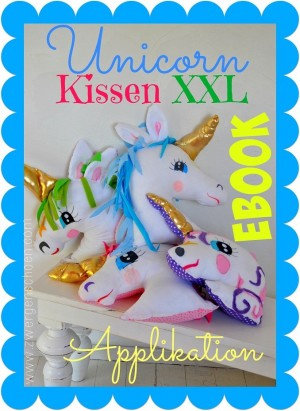 ♥UNICORN XXL♥ Einhorn KISSEN eBOOK Applikation MALVORLAGE