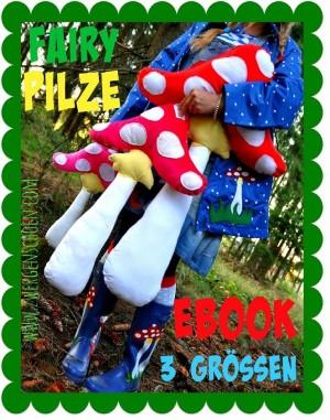 ♥Fairy PILZE♥ Fliegenpilz EBOOK 3 Grössen APPLIKATION Vorlage