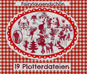 ♥FAIRYTAUSENDSCHoeN♥ Plotter FILE-SET of 19 SVG, DFX