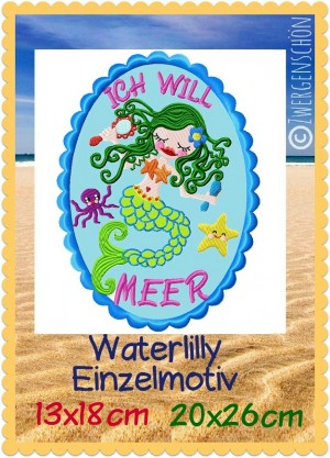 ♥WATERLILLY♥ mermaid ICH WILL MEER german embroidery 13x18cm 20x26cm