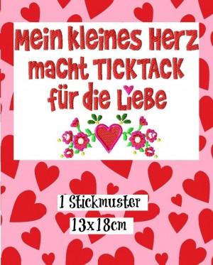 ♥Mein kleines Herz macht TICKTACK für die LIEBE♥ Stickmuster 13x18cm