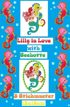 ♥LILLY in LOVE with SeaPONY♥ Embroidery File 13x18cm