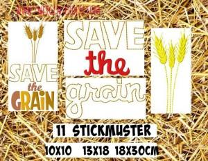♥SAVE the GRAIN♥ Stickmuster 10x10 13x18 18x30cm