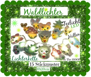 ♥WALDLICHTER♥ Embroidery FILE-Set ITH magic FOREST 10x10cm