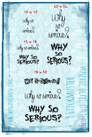 ♥WHY SO SERIOUS♥ Stickmuster 10x10 13x18 18x20 20x26cm