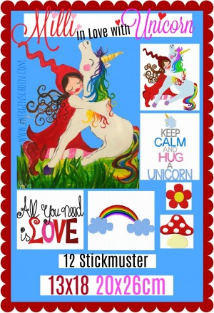 ♥MILLI in LOVE with UNICORN♥ Stickmuster 13x18 20x26cm