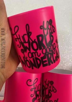 ♥FCK this WORLD♥ Tasse NEON Keramik PINK 350ml HANDWÄSCHE!!!
