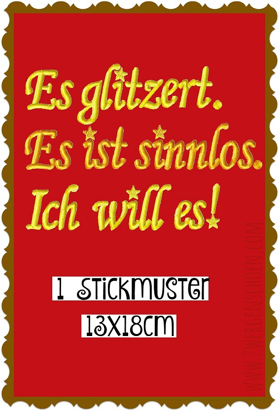 ♥ES glitzett ES ist SINNLOS ich WILL es♥ Embroidery FILE 1€-SPARbie GERMAN