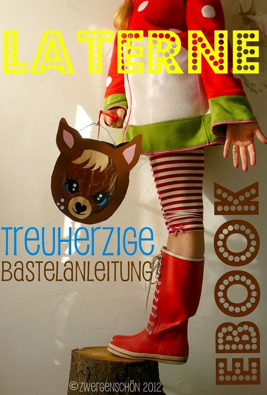 ♥LATERNE♥ Trusty Treuherz REHlein BASTELANLEITUNG eBOOk