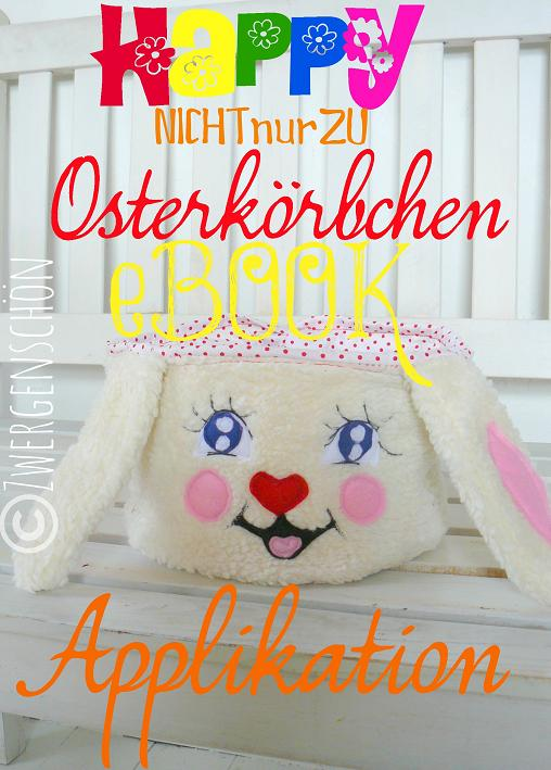 ♥notONLYforEASTERbasket♥ eBOOK Applique GERMAN pattern