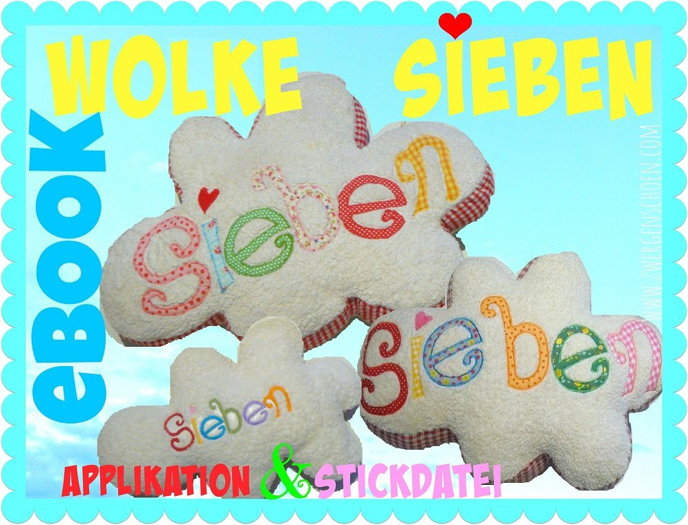 ♥WOLKE SIEBEN♥ eBOOK inkl. STICKDATEI und APPLIKATION!!! 1€-SPARbie
