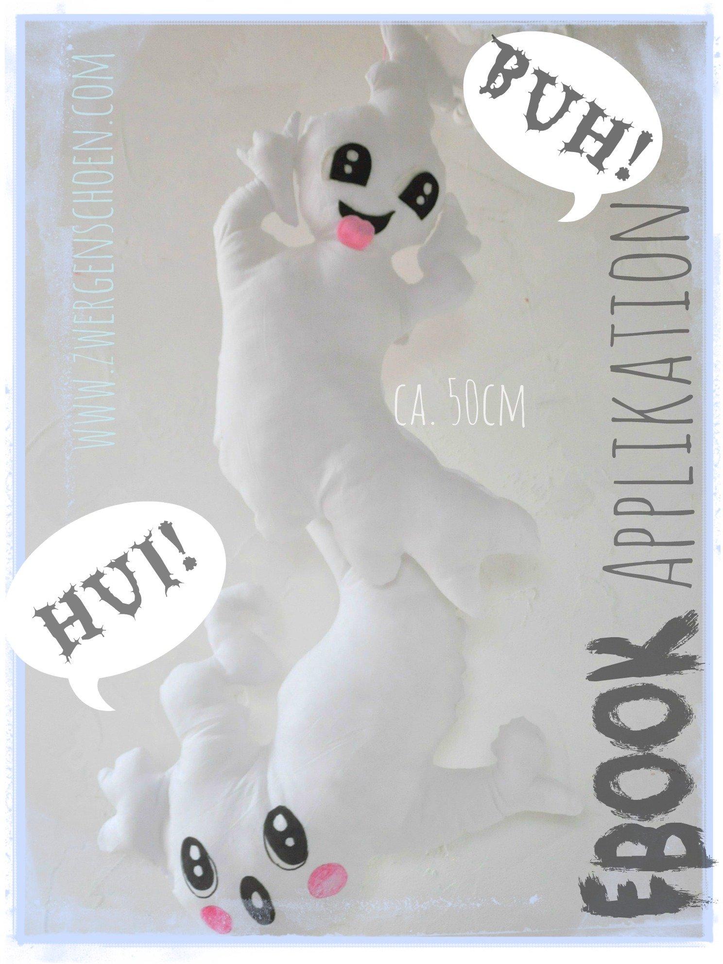 ♥HUI&BUH♥ eBOOK Geister GESPENSTER Kissen 2in1 VORLAGE