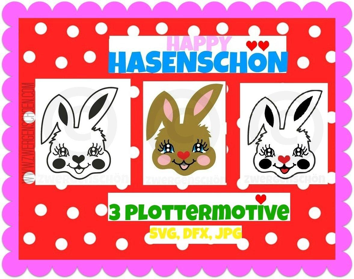 ♥HAPPY HASENSCHÖN♥ Plottermotiv PLOTTERDATEI