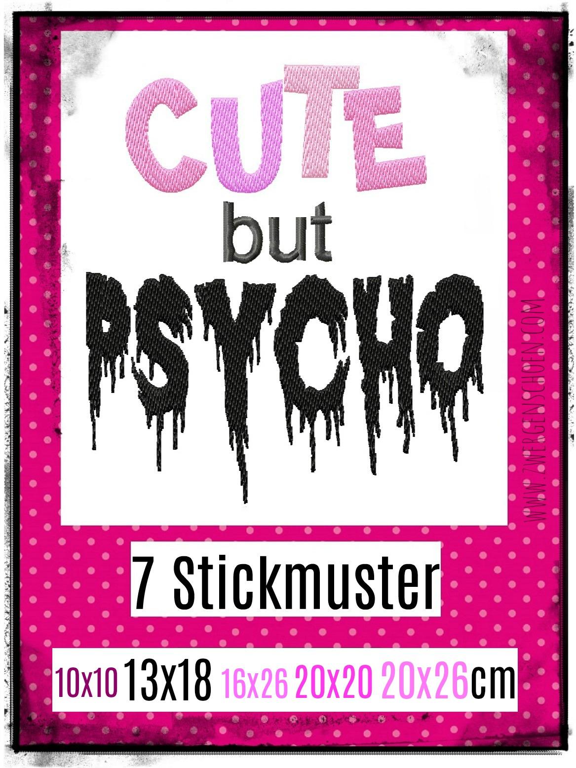 ♥CUTE but PSYCHO♥ Stickmuster EINZELMOTIV 10x10 13x18 16x26 20x20 20x26cm