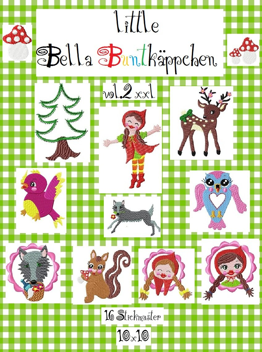 ♥little BELLA BUNTKÄPPCHEN vol.2♥ XXL-Jubel-Stickdat
