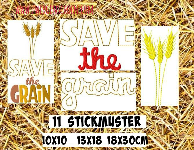 ♥SAVE the GRAIN♥ Embroidery File SET 10x10 13x18 18x30cm