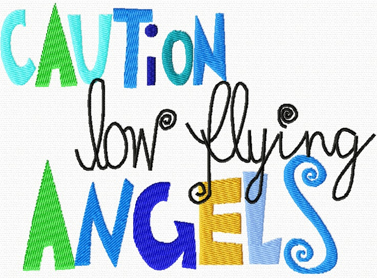 ♥CAUTION low flying ANGELS♥ Embroidery-File 1€-SPARbie 13x18cm