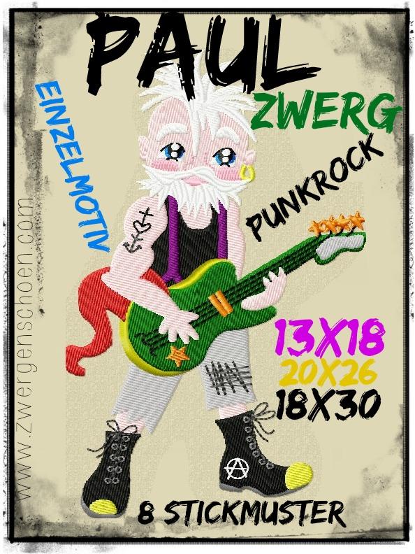 ♥PAUL Punkrock ZWERG♥ Stickdatei EINZELMOTIV 13x18 18x30 20x26cm