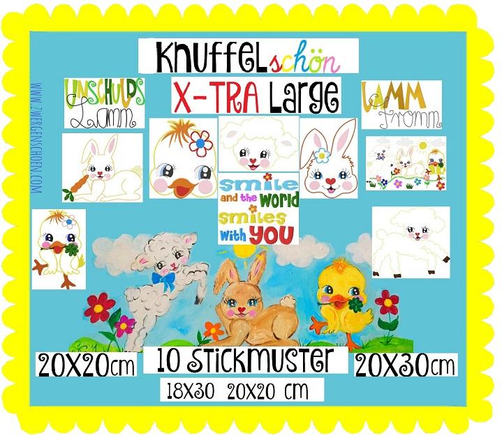 ♥KNUFFELschön Xtra-LARGE♥ Stickmuster 18x30 20x20 20x26 20x30cm
